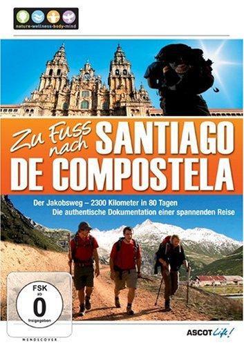 Jakobsweg Filme zu Fuss nach Santiago