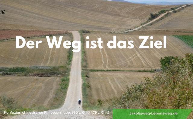 Jakobsweg Zitate der Weg Ziel