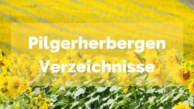 Jakobsweg-Pilger-Herbergen-Verzeichnis