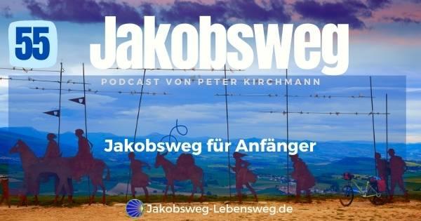 Jakobsweg für Anfänger Podcast