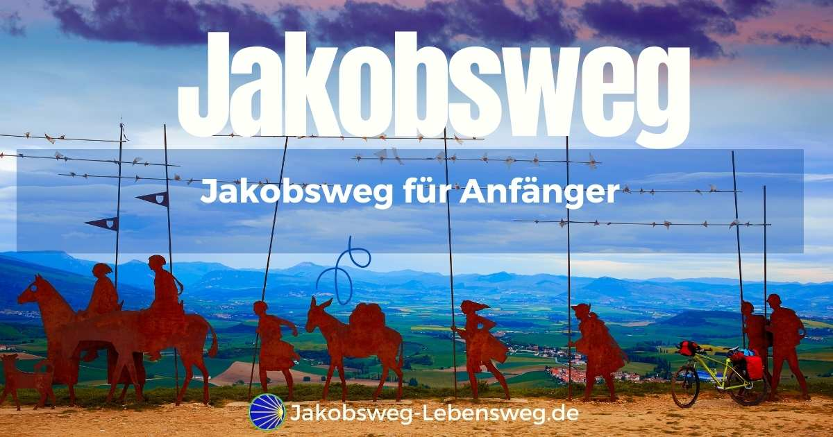 Jakobsweg für Anfänger