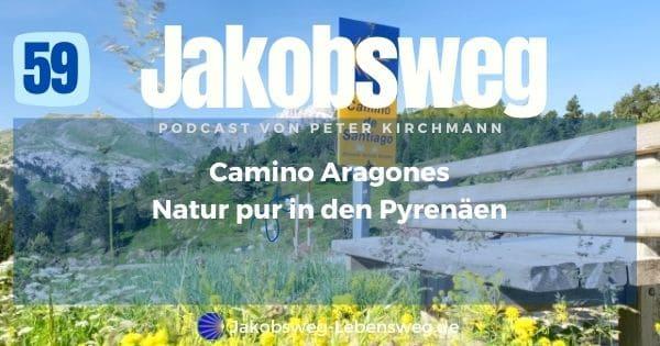 Camino Aragones Podcastfolge
